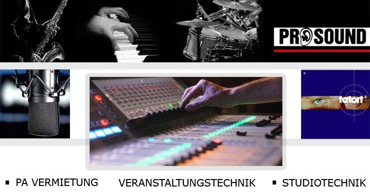 ProSound, Veranstaltungstechnik, PA-Vermietung, Studiotechnik.