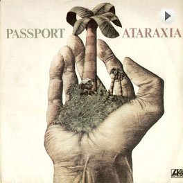 Passport - Ataraxia LP,Cover.