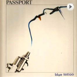 Passport - Blue Tattoo LP,Cover.